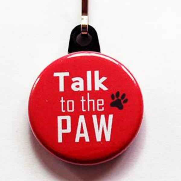 Talk to the Paw Zipper Pull in Red - Kelly's Handmade