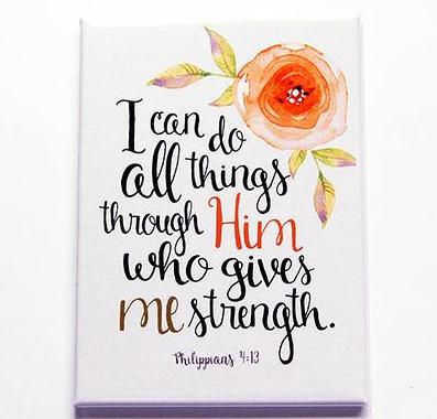 All Things Through Him Magnet - Kelly's Handmade