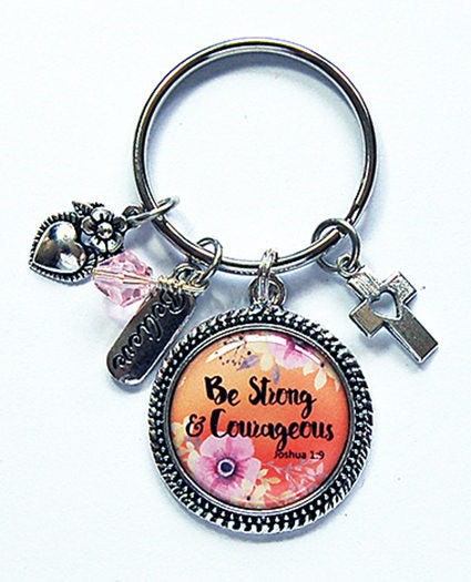 Be Strong and Courageous Keychain - Kelly's Handmade