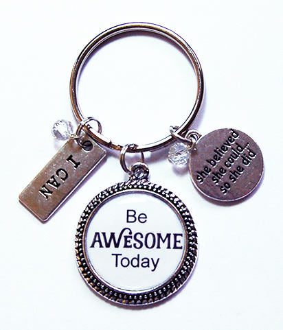Be Awesome Today Keychain - Kelly's Handmade