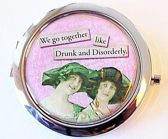 Drunk & Disorderly Compact Mirror - Kelly's Handmade