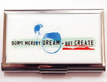 Don't Merely Dream Business Card Case - Kelly's Handmade