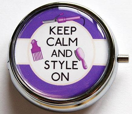 Keep Calm And Style On Pill Case - Kelly's Handmade