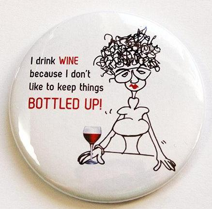 Bottled Up Funny Wine Magnet - Kelly's Handmade