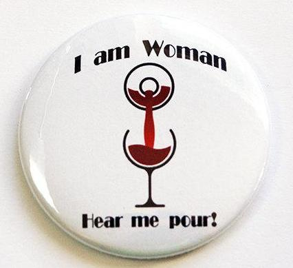 Hear Me Pour Wine Magnet - Kelly's Handmade
