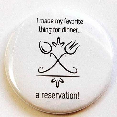 Dinner Reservations Round Magnet - Kelly's Handmade