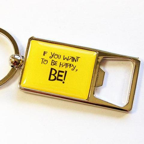 Be Happy Keychain Bottle Opener - Kelly's Handmade