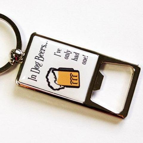 Dog Beers Keychain Bottle Opener - Kelly's Handmade