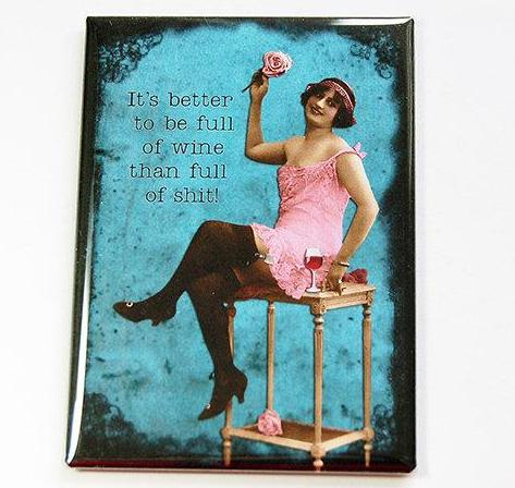 Full Of Wine Funny Rectangle Magnet - Kelly's Handmade