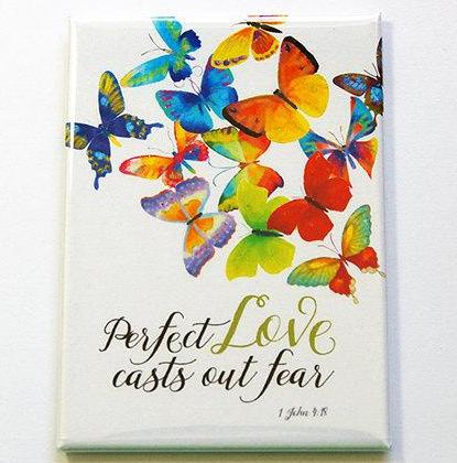 Perfect Love Casts Out Fear Rectangle Magnet - Kelly's Handmade