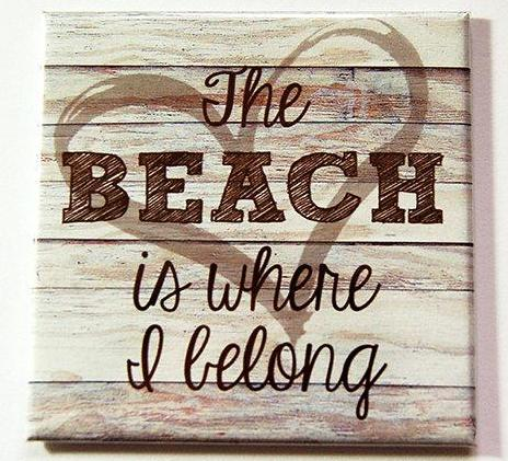 The Beach Is Where I Belong Magnet in Brown - Kelly's Handmade