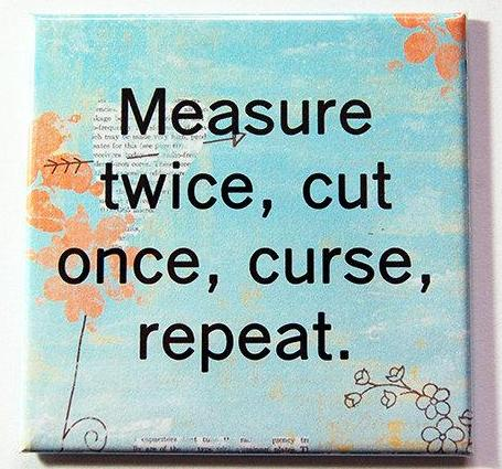 Quilting - Measure Twice, Cut & Curse Magnet - Kelly's Handmade