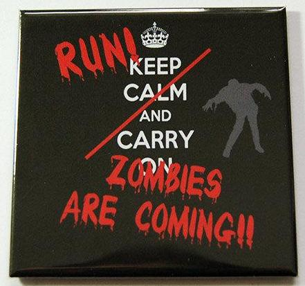 Run Zombies Are Coming Magnet - Kelly's Handmade