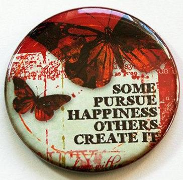 Some Pursue Happiness Magnet - Kelly's Handmade
