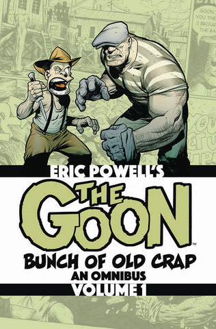 THE GOON: A Bunch of Old Crap an Omnibus VOL 1