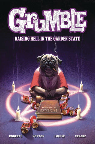 Grumble Volume 2: Raising Hell in the Garden State