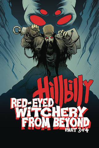 Hillbilly Red Eyed Witchery #3 (of 4)