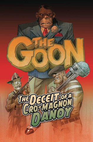 THE GOON TP VOL 02 Deceit of a Cro-Magnon Dandy