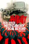 Hillbilly Red-Eyed Witchery #2 of 4