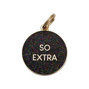 Pet ID Tag - So Extra