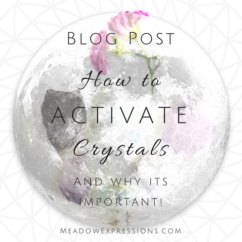 How to Activate Crystals and Why You Should