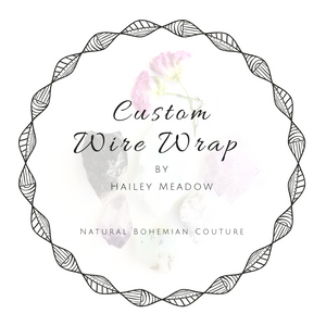 Custom Wire Wrap Request Wire Wrapped Crystal Jewelry by Hailey Meadow