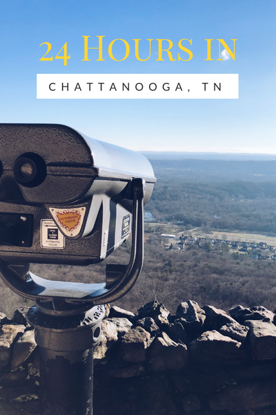 24 hours in Chattanooga