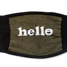 Sock It To Me You Had Me at Hello Face Mask for Adult