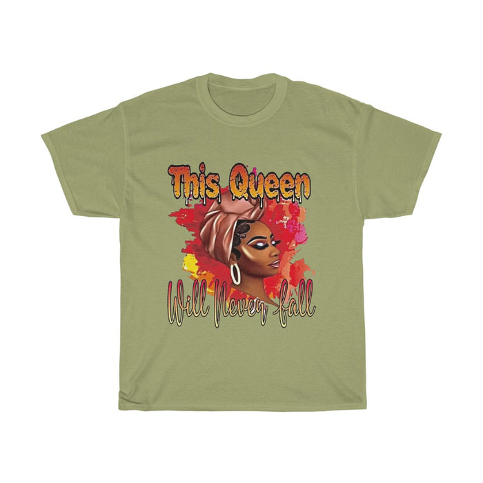"""This Queen Will Never Fall"" T-Shirt"