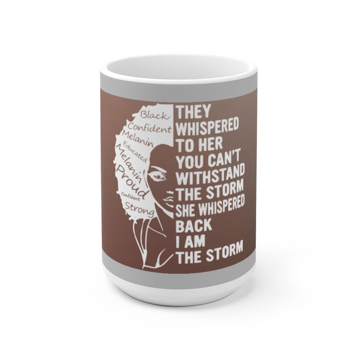 """I Am The Storm"" Brown Mug"
