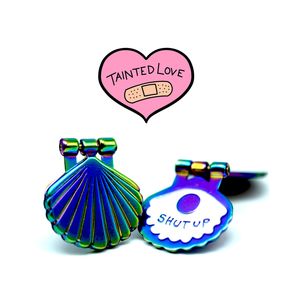 """Tainted Love"" Pin - Shut Up Shell"