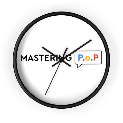 Mastering P.o.P (Profitability over Popularity) Wall clock