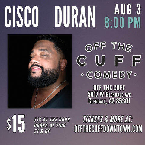 Saturday, August 3rd @ 8:00PM - Off The Cuff Comedy, AZ