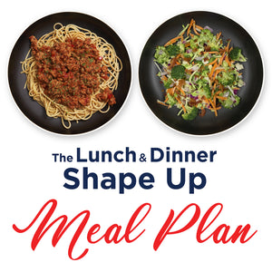 *ALL NEW* The 7 Day Lunch & Dinner Shape Up
