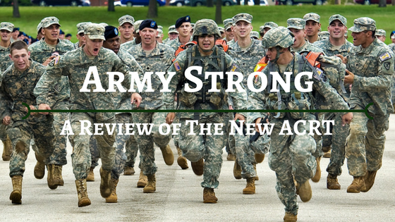Army Strong. The New ACRT
