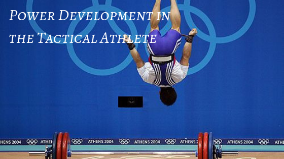 Power Development in the Tactical Athlete
