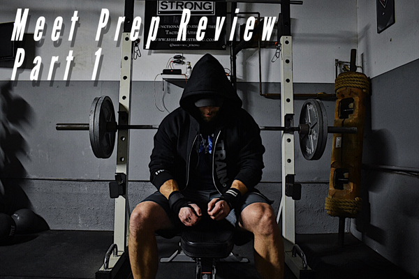 Powerlifting Meet Prep Part 1