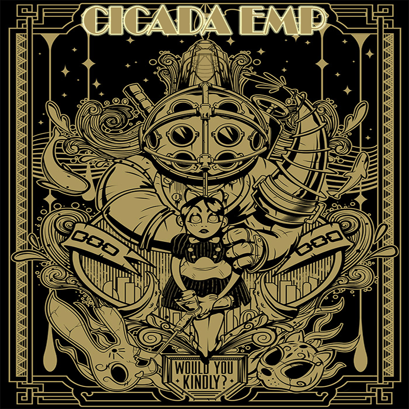 "Cicada EMPeror - ""Would You Kindly"" (FREE)"