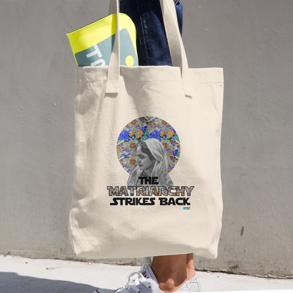 The Matriarchy Strikes Back tote bag