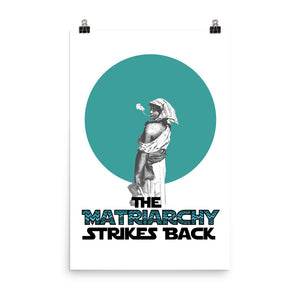The Matriarchy Strikes Back poster