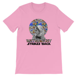 The Matriarchy Strikes Back Women's T-Shirt