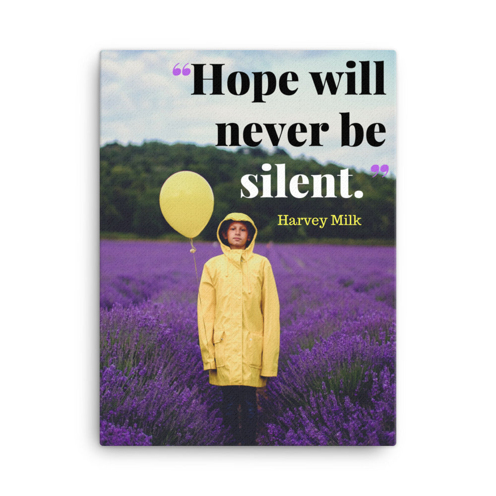 Hope Will Never Be Silent canvas print