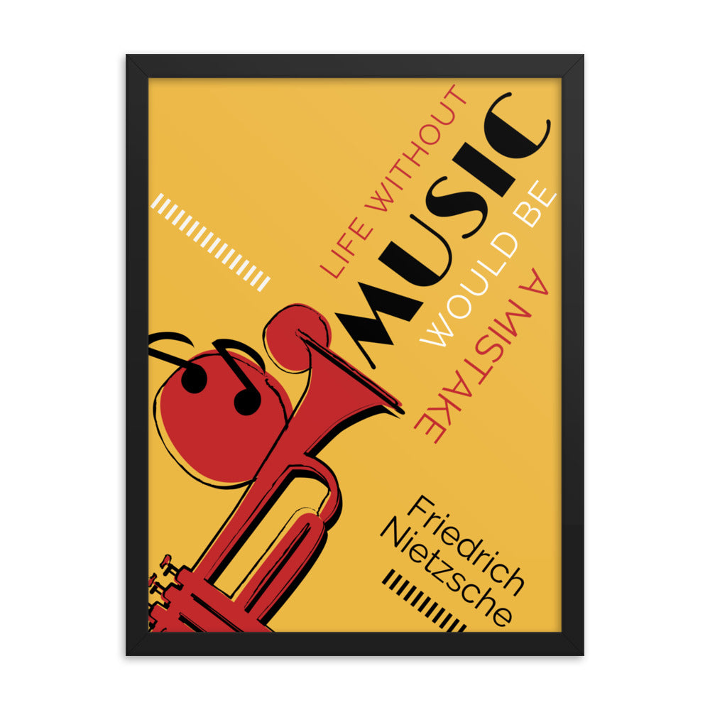 Life Without Music Would Be a Mistake framed print