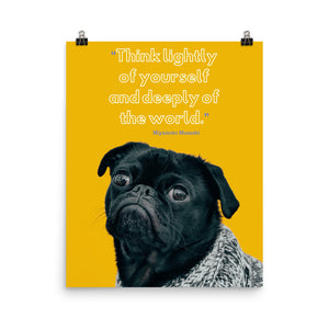 Think Lightly Of Yourself poster