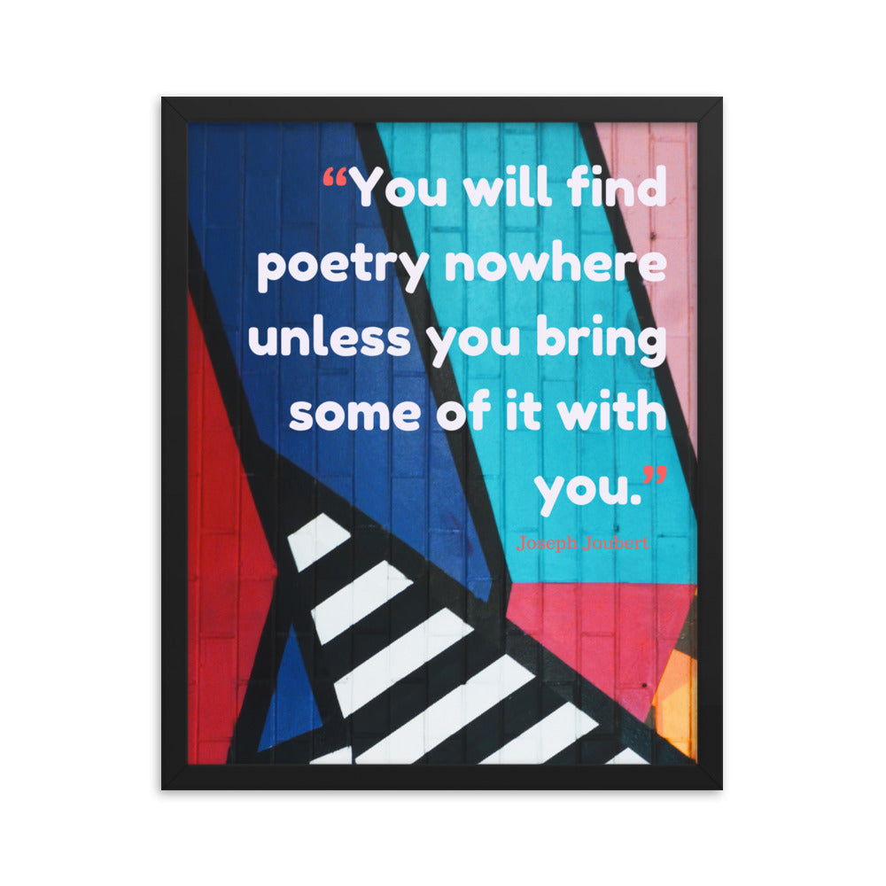 Bring Poetry With You framed print