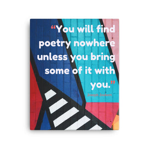 Bring Poetry With You canvas print