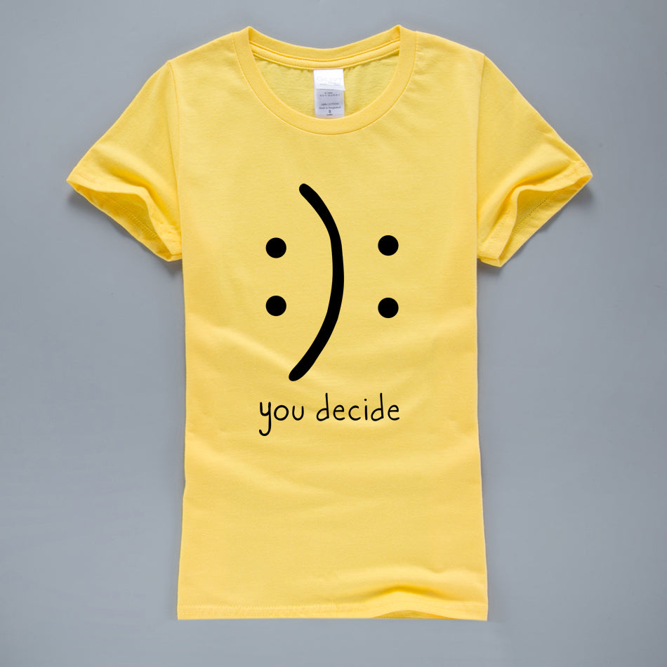 You Decide Funny Graphic T Shirts - Valerian Boutique