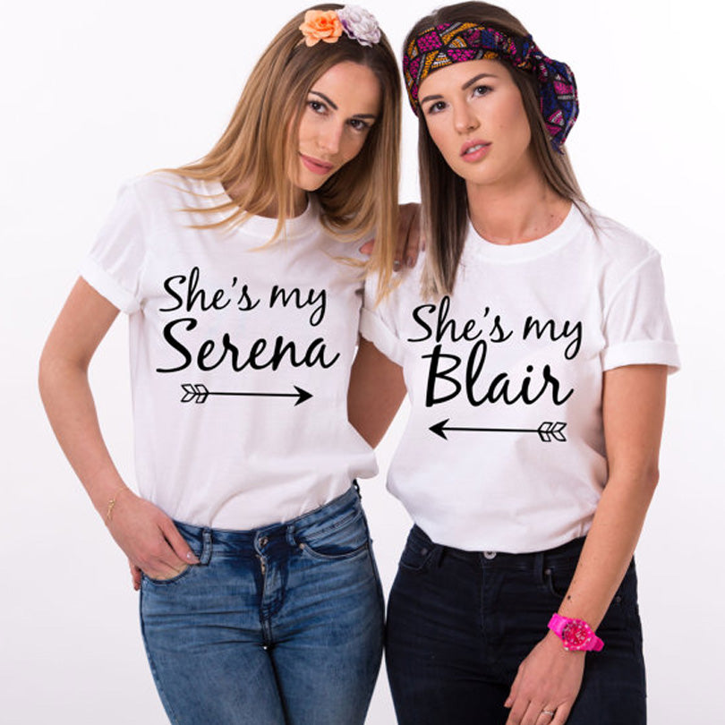 She's my Serena, She's my Blair Bff T Shirt - Valerian Boutique