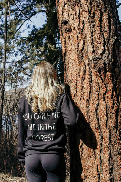 You Can Find Me In The Forest hoodie - Black