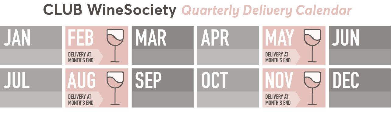 CLUB WineSociety Quarterly Delivery Calendar - Shipments go out in February, May, August and November at month's end